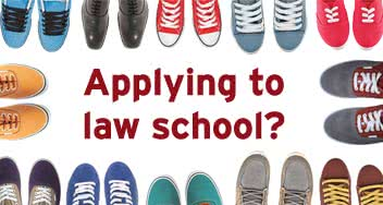 Applying to Law School? Put your best foot forward. - RSVP Now