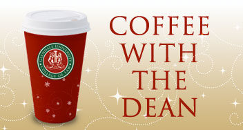 Coffee With The Dean - RSVP Now
